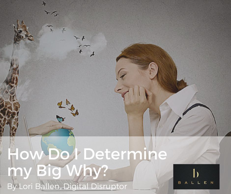 How Do I Determine My Big Why