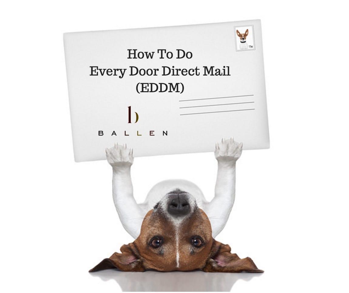 How to Work with Every Door Direct Mail (EDDM) - | [Lori Ballen 2018]