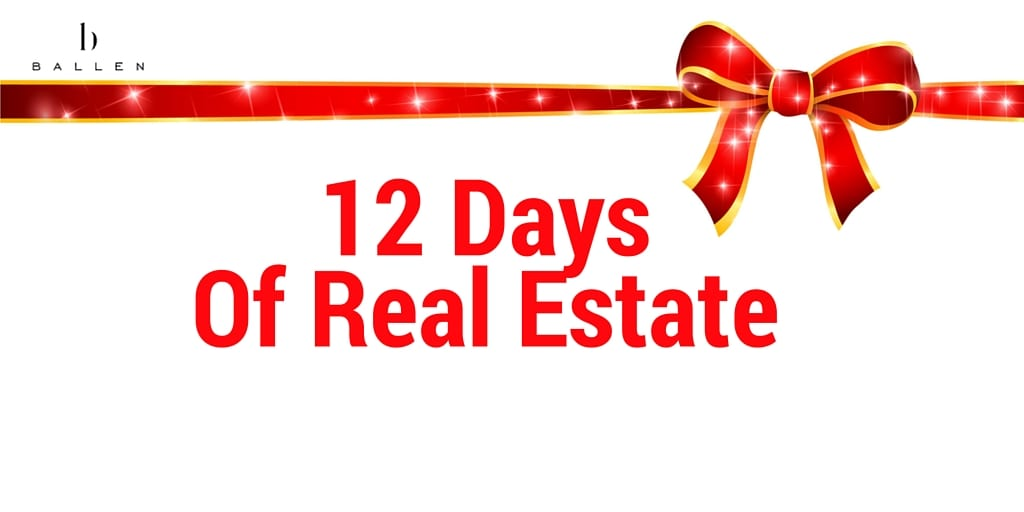 12 Days of Real Estate