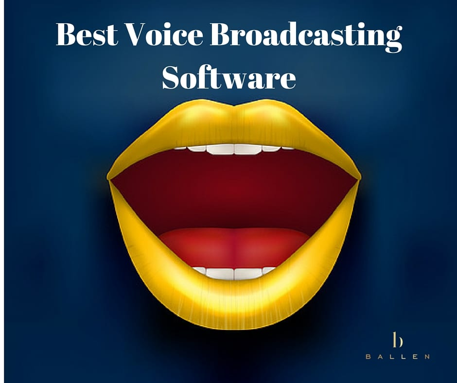 Best Voice Broadcasting Software