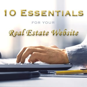 Hands on laptop keyboard with text: 10 Essentials for Your Real Estate Website