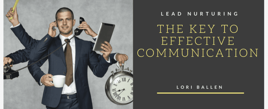 Lead Nurturing | The Key to Effective Communication