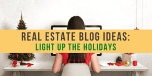 Cover image for Real Estate Blog Ideas | Light Up Your Blog Post