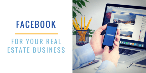 Facebook for Your Real Estate Business Featured Image