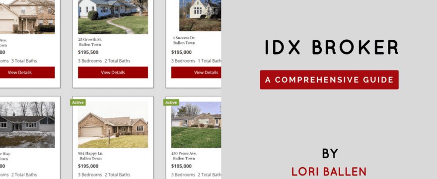 Featured Image for Blog Post: IDX Broker | Making the Most of Real Estate Websites