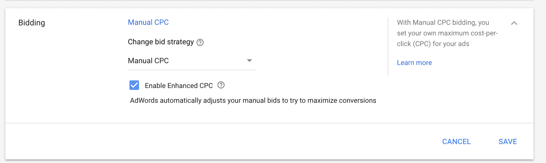 Setting your bidding strategy in Google Adwords, here shows manual cpc with enhanced cpc