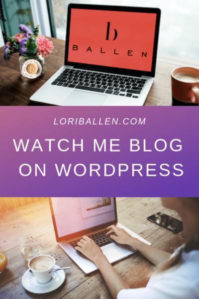 Watch Me Blog on WordPress