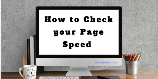 Blank Computer Screen reads how to check your page speed
