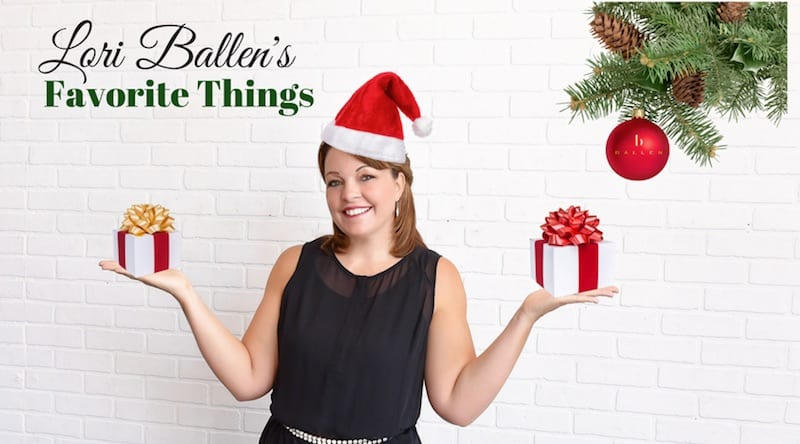 Picture of Lori Ballen holding two presents, wearing a santa hat, with christmas tree branches and ornament with Ballen Logo. Banner reads Lori Ballen's Favorite Things for House and Home