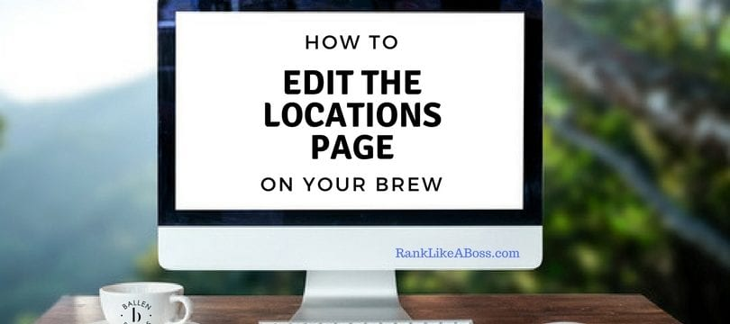 Large Computer is on a desk outside and the screen reads how to edit the locations page on your brew