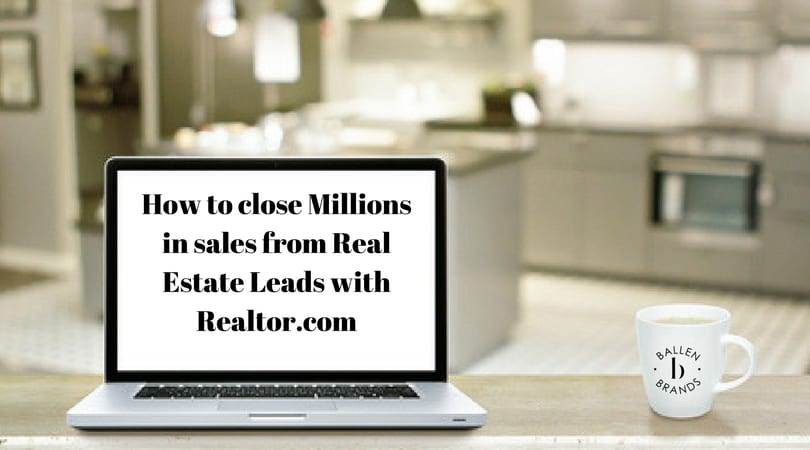 Computer is on a desk with the words How to close millions in sales from Realtor.com Leads