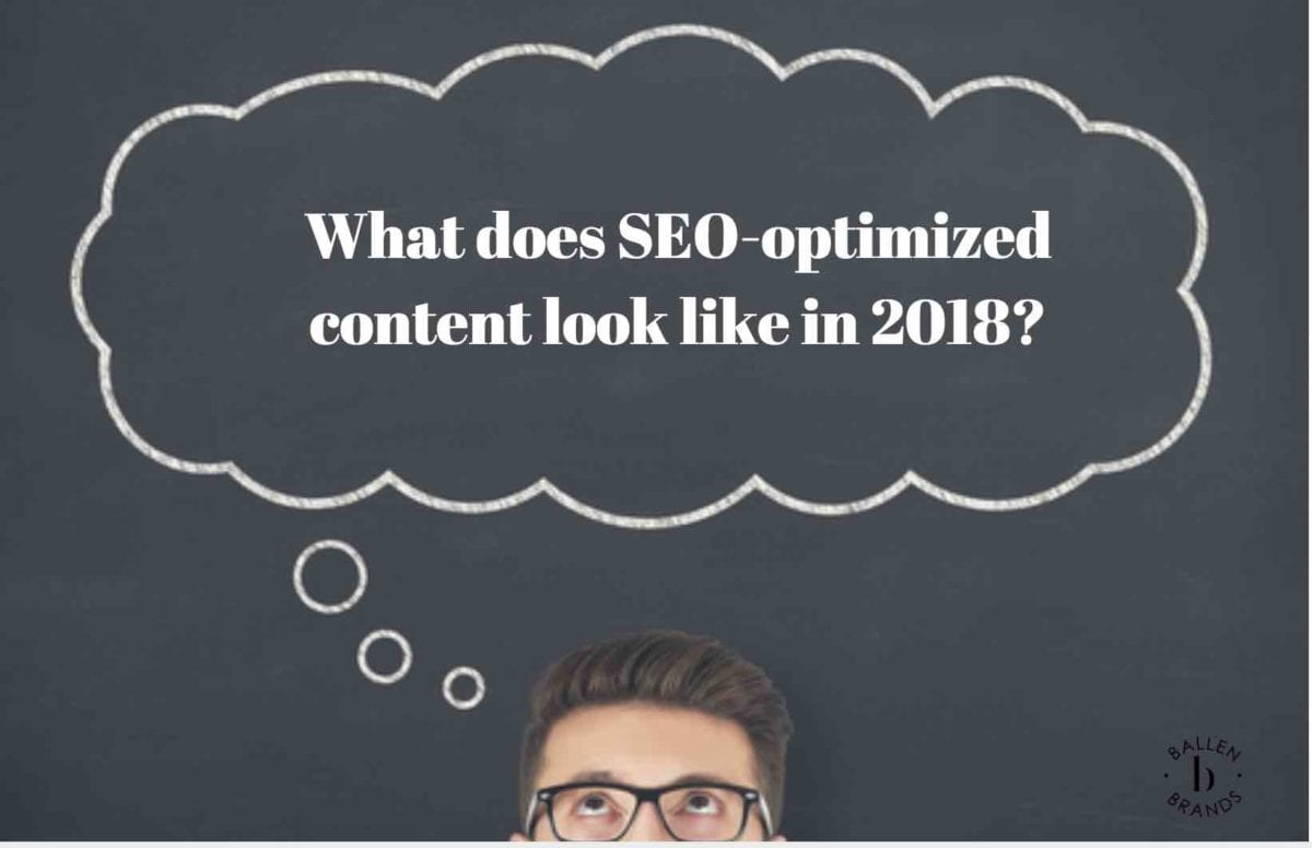 Man is looping up and a speech bubble that reads the question What does SEO-optimized content look like in 2018?