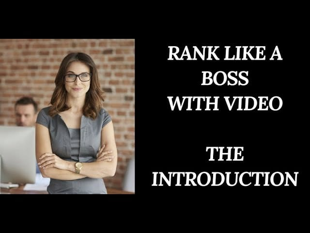 Woman boss is standing with her arms crossed, man in the background on computer, banner reads rank like a boss with video, the introduction