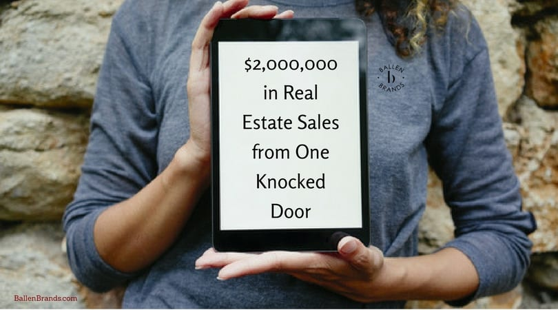 2 Million in Real Estate Sales from one Knocked Door
