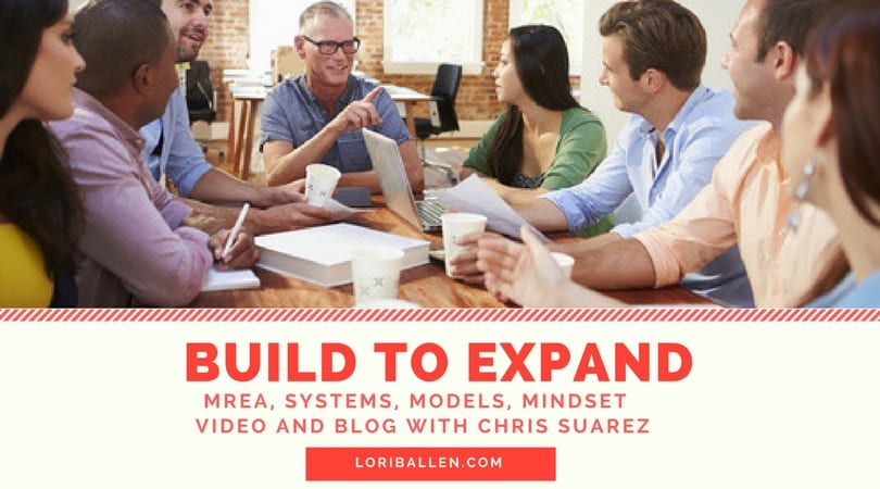 MREA, SYSTEMS, MODELS, MINDSET VIDEO AND BLOG WITH CHRIS SUAREZ