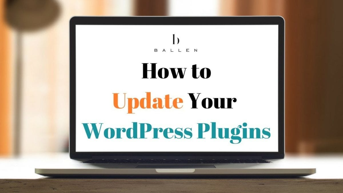 laptop computer spells out words how to update your wordpress plugins