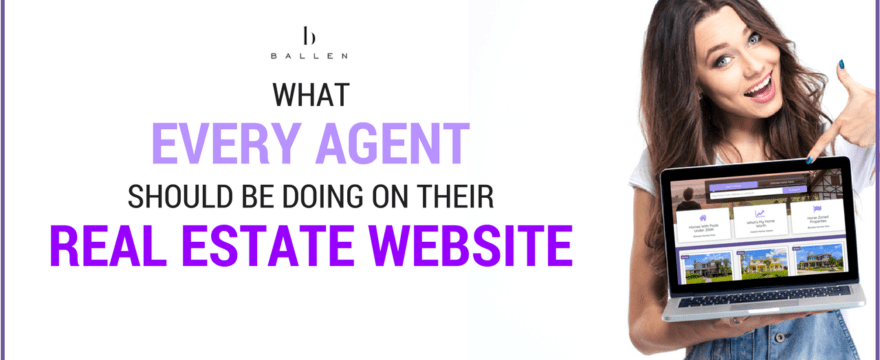 """A woman pointing at a laptop with a BREW (Ballen real estate website) on it. The Ballen Brands logo is at the top above the text, """"What every agent should be doing on their real estate website"""""""