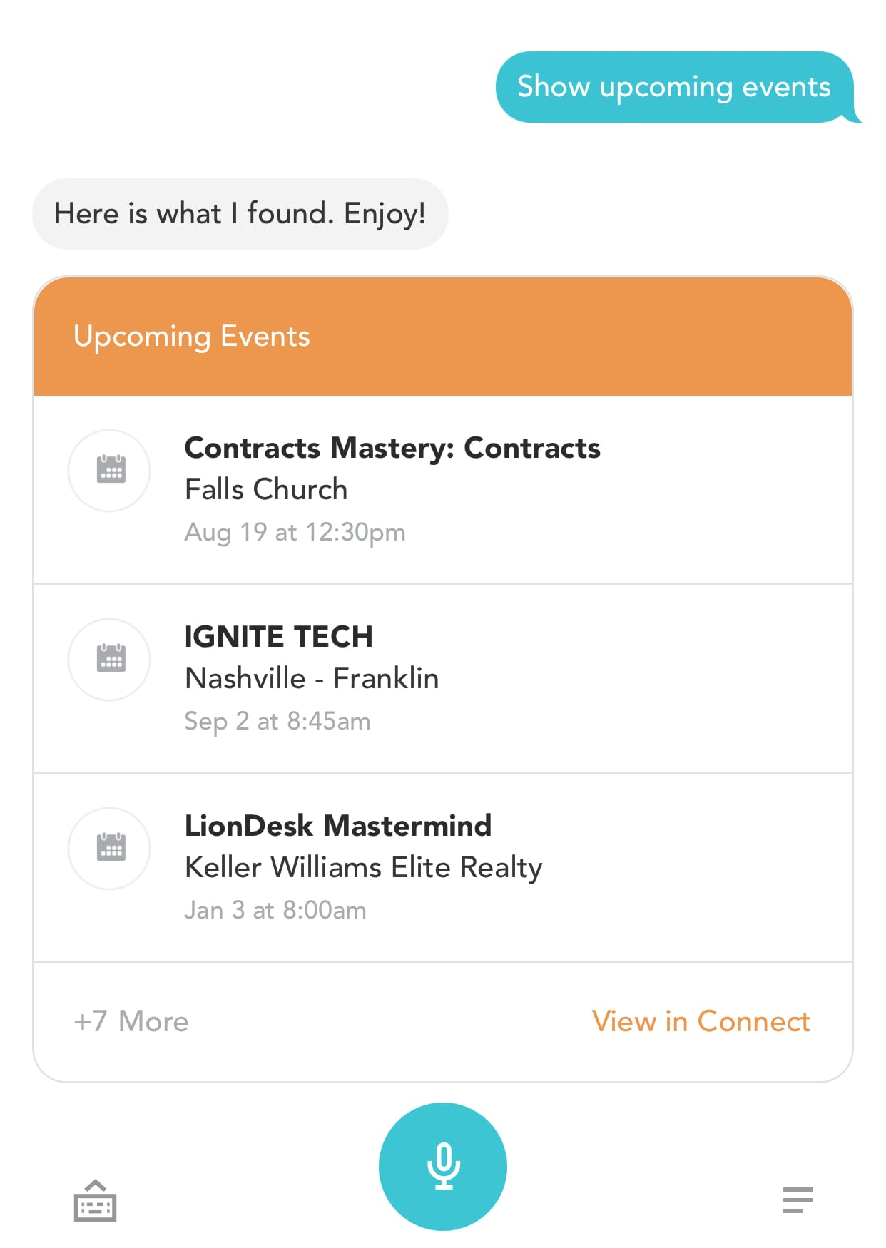 "Kelle Mobile app is open and shows the skill ""show upcoming events"". Kelle responds with ""Here is what I found. Enjoy! - a list of events is displayed"