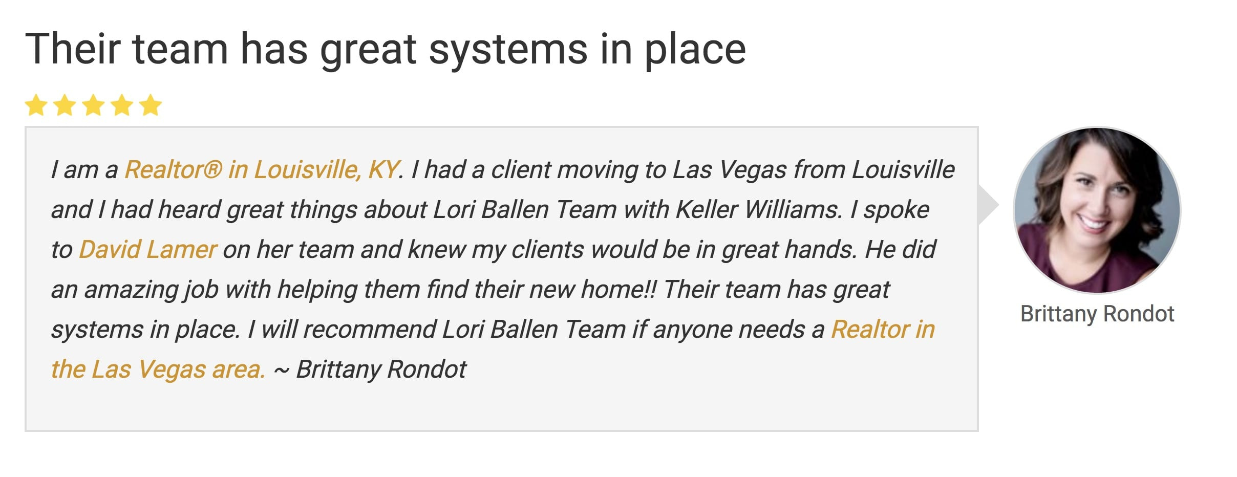 Picture of a reviews submitted about Lori Ballen Real Estate Team in Las Vegas by Brittany Rondot