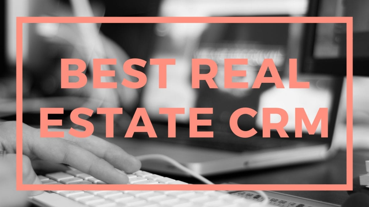 computer in the background, letters spell out the words best real estate crm