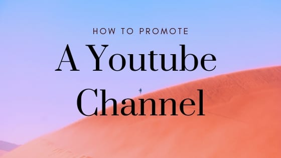 Here's How To Promote a Youtube Channel - | [Lori Ballen 2019]