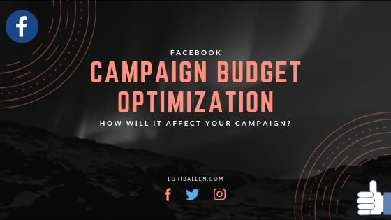 Recently, Facebook rolled out Campaign Budget Optimization. Now, you can set your budget optimization at the campaign level rather than the ad set level. It's said that this will replace ad set budgets altogether. Here's how to use it.
