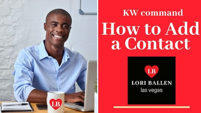 "In this short video, ""Las Vegas"" Lori Ballen will show you how to easily add a contact to KW command from your desktop computer."