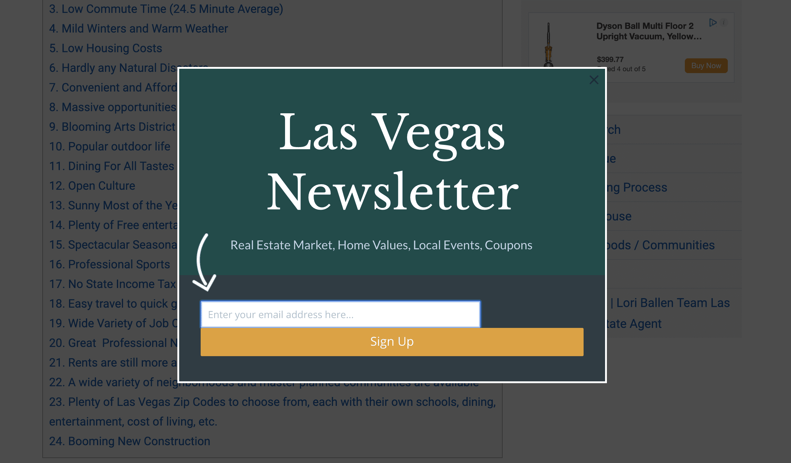 "Pop up created by optinmonster shows an offer to subscriber for the Las Vegas Newsletter ""real estate market, home values, local events, cupons"