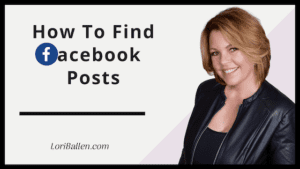 Lori Ballen is on the image sharing how to find faceebook posts