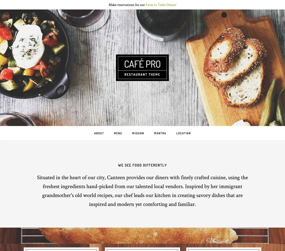 Café Pro mixes up a recipe of elements from two of the most popular child themes — Parallax and Foodie — to build the quintessential design solution for not just restaurants, but for any physical business looking to create a captivating online presence. You'll find Simple to set widgets allowing you to include all of the relevant information that should be on each page of your site such as contact info, address, hours of operation.