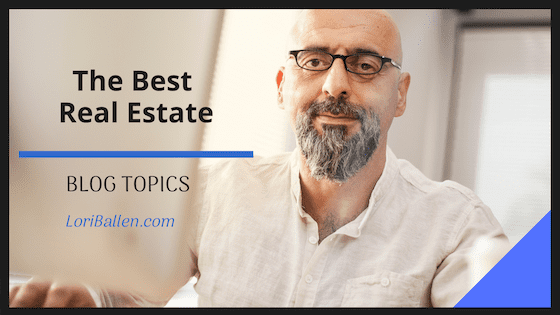 The key is understanding which real estate blog topics generate interest and how to write about them. Here's a list to begin using on your real estate blog.
