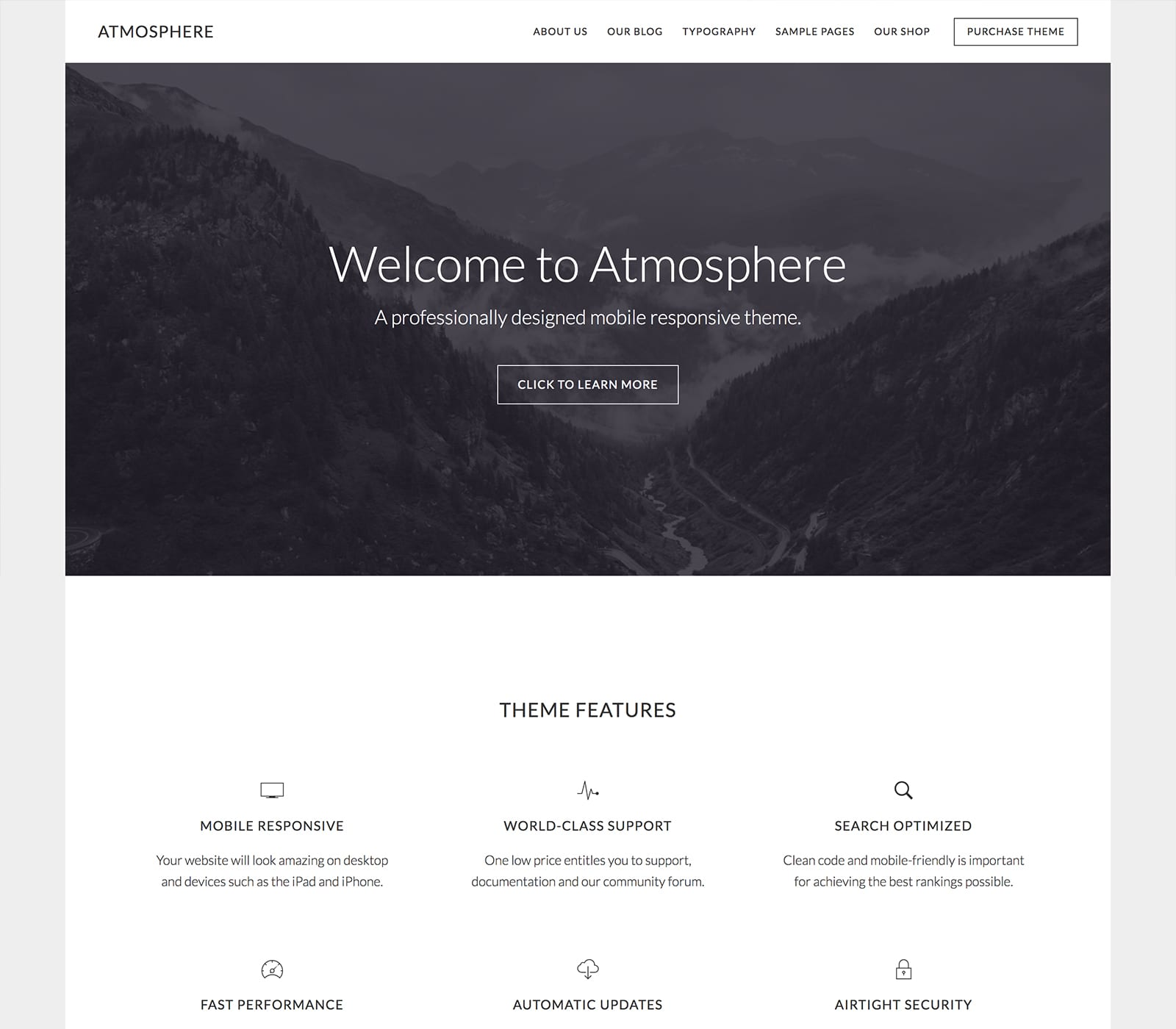 When you're ready for a theme with the utmost ambiance, take a peek at Atmosphere Pro. Your visitors will digest your content delightfully — both in your imagery and your written words — when you use Atmosphere Pro's wide-open spaces and beautiful contrasts.