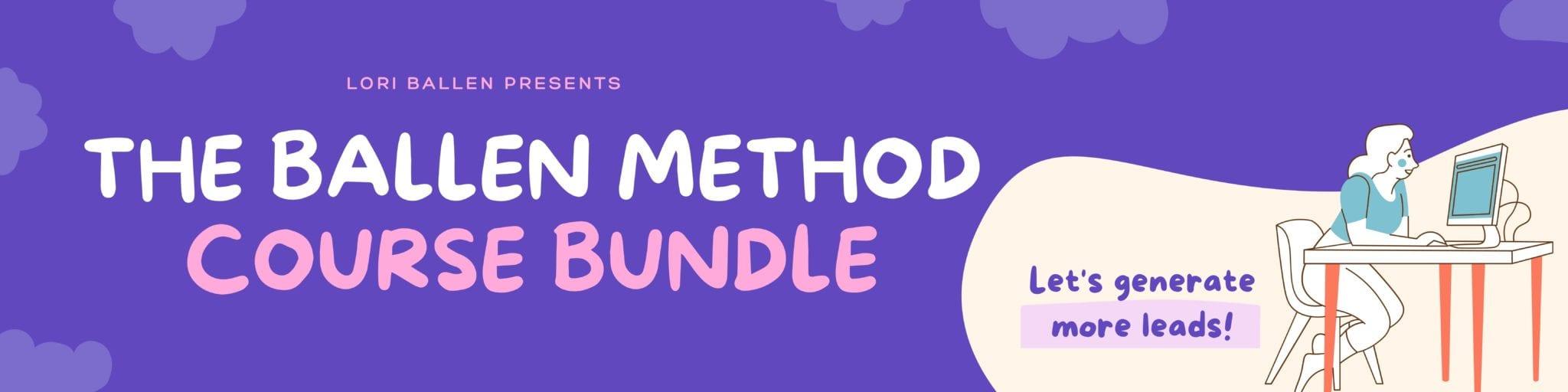 The Ballen Method Course